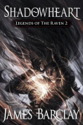 Shadowheart (Legends of the Raven