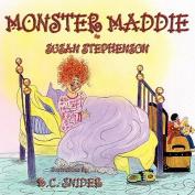 Monster Maddie [Large Print]