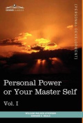 Personal Power Books (in 12 Volumes), Vol. I