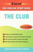 The Excel Hsc Standard English Literature Guide - the Club