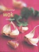 The Essential Wok Cookbook - Cased