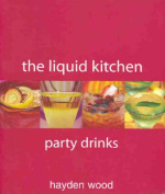 The Liquid Kitchen Party Drinks