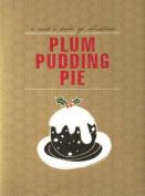 Cooks Books: Plum Pudding Pie