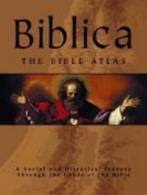 Biblica: the Bible Atlas