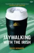 Jay Walking with the Irish
