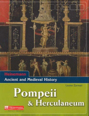 Heinemann Ancient and Medieval History: Pompeii and Herculaneum