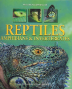 Encyclopedia of Reptiles, Amphibians and Inverterbrates