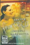 Saving Francesca: Unabridged [Audio]