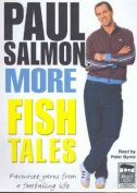 More Fish Tales [Audio]