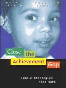 Close the Achievement Gap