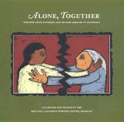 Alone, Together