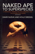 Naked Ape to Superspecies