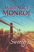 Sweetgrass (MIRA Tradesize S.)
