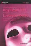 William Shakespeare's King Richard III and Al Pacino's Looking for Richard