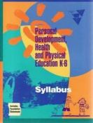 Personal Development, Health and Physical Education, K-6 Syllabus