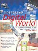 Mastering the Digital World