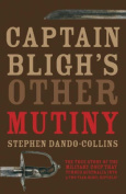 Captain Bligh's Other Mutiny