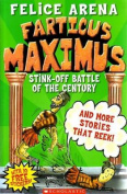 Farticus Maximus Stink Off Battle of the Century and Other Stories that Reek