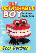 The Detachable Boy with One Loose Foot