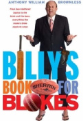 Billy'S Book for Blokes