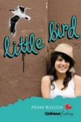 Little Bird (Girlfriend Fiction 13)