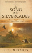The Song of the Silvercades