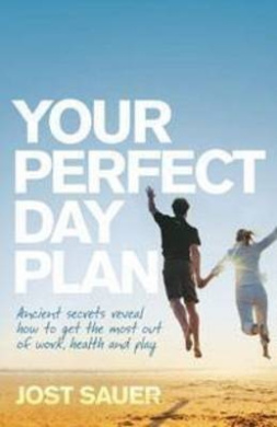 The Perfect Day Plan: Unlock the Secrets of Your Body Clock
