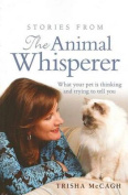 Stories from the Animal Whisperer
