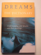 Dreams, the Dictionary