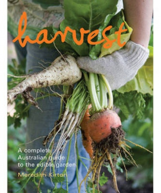 Harvest: A Complete Australian Guide to the Edible Garden