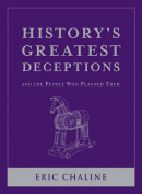 History'S Greatest Deceptions