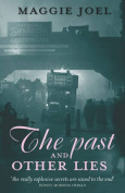 The Past and Other Lies