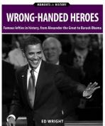 Wrong-Handed Heroes