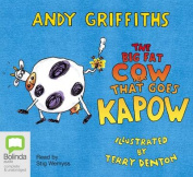 The Big Fat Cow That Goes Kapow [Audio]