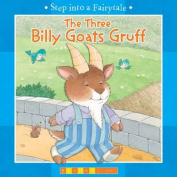 The Three Billy Goats Gruff (Step into a Fairytale) [Board book]
