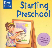 First Time Starting Preschool