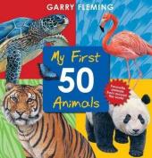 First 50 Animals [Board book]