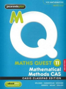 Maths Quest 11 Mathematical Methods CAS 2E Casio Classpad Edition & EBookPLUS