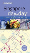 Frommer's Singapore Day by Day