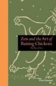 ZEN and the Art of Raising Chickens
