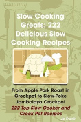 Slow Cooking Greats