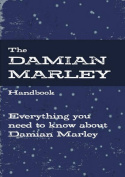 The Damian Marley Handbook - Everything You Need to Know about Damian Marley