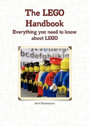 The LEGO Handbook - Everything You Need to Know About LEGO [Paperback]