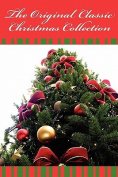 The Original Classic Christmas Collection - The Original Classic Edition