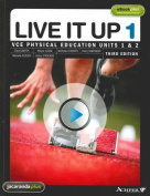 Live it Up 1 - VCE Physical Education Units 1 and 2