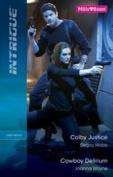 Colby Justice / Cowboy Delirium