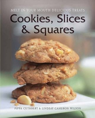 Cookies, Slices and Squares