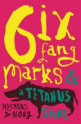 Six Fang Marks and a Tetanus Shot