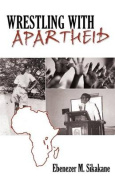 Wrestling with Apartheid