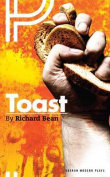 Toast (Modern Plays Series)
